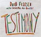 DAVID FRIESEN Testimony album cover