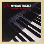 DAVID GARFIELD David Garfield And Friends : L.A. Keyboard Project album cover