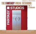 DAVID K. MATHEWS The Fantasy Vocal Sessions Vol. 1 Standards album cover