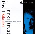 DAVID KIKOSKI Inner Trust album cover