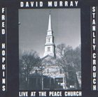 DAVID MURRAY Live At The Peace Church album cover