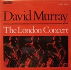 DAVID MURRAY The London Concert album cover