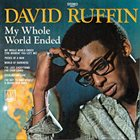 DAVID RUFFIN My Whole World Ended album cover
