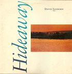 DAVID SANBORN Hideaway album cover