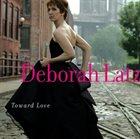 DEBORAH LATZ Toward Love album cover