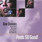 DEE DANIELS Feels So Good! album cover
