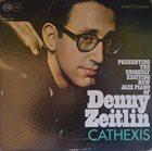 DENNY ZEITLIN Cathexis album cover