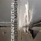 DENNY ZEITLIN Denny Zeitlin & George Marsh : Riding The Moment album cover