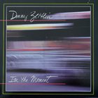 DENNY ZEITLIN In the Moment album cover