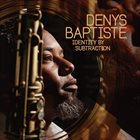 DENYS BAPTISTE Identity By Subtraction album cover