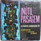 DEODATO Inútil Paisagem album cover