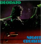 DEODATO Night Cruiser album cover