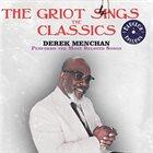 DEREK MENCHAN The Griot Swings the Classics album cover