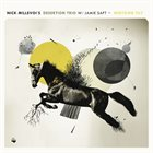 DESERTION TRIO Nick Millevoi 's Desertion Trio W/ Jamie Saft : Midtown Tilt album cover