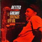 DEXTER GORDON A Swingin' Affair Album Cover