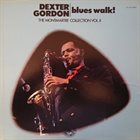 DEXTER GORDON Blues Walk! The Monmartre Collection Vol. II (aka Body And Soul) album cover