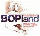 DEXTER GORDON Bopland album cover