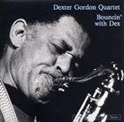 DEXTER GORDON Bouncin' with Dex album cover