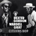 DEXTER GORDON Citizen's Bop album cover