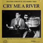 DEXTER GORDON Cry Me a River album cover