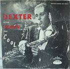 DEXTER GORDON Dexter Blows Hot and Cool album cover