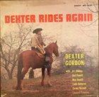 DEXTER GORDON Dexter Rides Again album cover