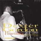 DEXTER GORDON Heartaches album cover