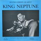 DEXTER GORDON King Neptune album cover