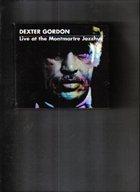 DEXTER GORDON Live at Montmartre Jazzhaus album cover