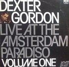 DEXTER GORDON Live At The Amsterdam Paradiso Volume I album cover