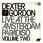 DEXTER GORDON Live At The Amsterdam Paradiso Volume 2 album cover