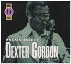 DEXTER GORDON Mosaic Select album cover