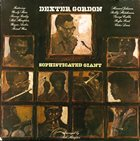DEXTER GORDON Sophisticated Giant album cover