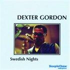 DEXTER GORDON Swedish Nights album cover