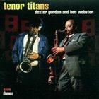 DEXTER GORDON Tenor Titans album cover