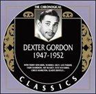 DEXTER GORDON The Chronological Classics: Dexter Gordon 1947-1952 album cover