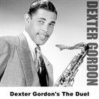DEXTER GORDON The Duel album cover