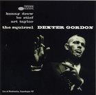 DEXTER GORDON The Squirrel album cover