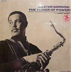 DEXTER GORDON The Tower of Power! album cover