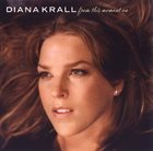 DIANA KRALL From This Moment On album cover