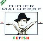 DIDIER MALHERBE Fetish album cover