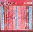DIDIER MALHERBE Hadouk album cover