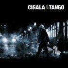 DIEGO EL CIGALA Cigala & Tango album cover