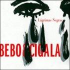 DIEGO EL CIGALA Lágrimas Negras album cover