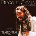 DIEGO EL CIGALA Teatro Real album cover