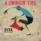 DIVA A Swingin' Life album cover