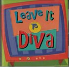 DIVA Leave it to DIVA album cover