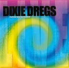 DIXIE DREGS California Screamin' album cover