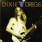 DIXIE DREGS Dixie Dregs: King Biscuit Flower Hour album cover