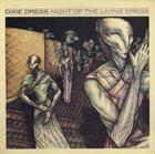 DIXIE DREGS Night of the Living Dregs album cover